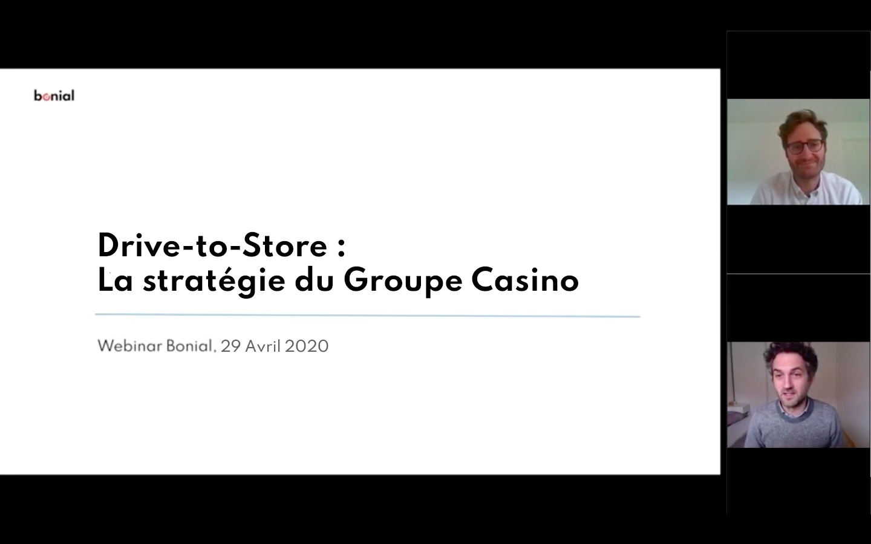 Webinar : Drive-to-Store la stratégie du groupe Casino